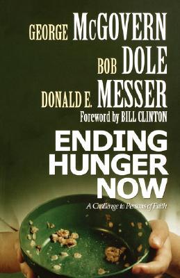 Ending Hunger Now, Dole,Bob