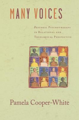 Image for Many Voices: Pastoral Psychotherapy in Relational and Theological Perspective