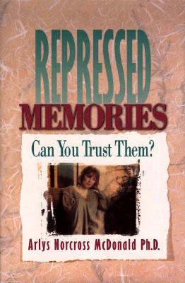 Image for Repressed Memories: Can You Trust Them?