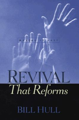 Image for Revival That Reforms: Making It Last