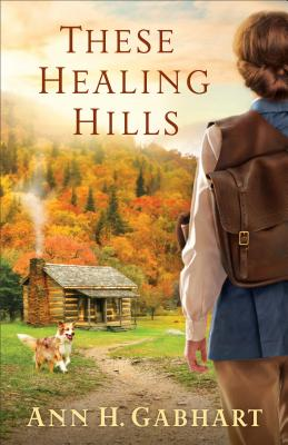 Image for These Healing Hills