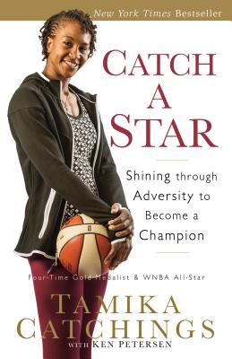 Image for Catch a Star: Shining through Adversity to Become a Champion