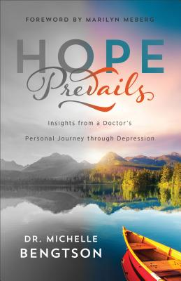 Image for Hope Prevails: Insights from a Doctor's Personal Journey through Depression