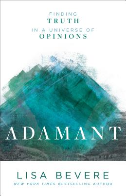 Image for Adamant: Finding Truth in a Universe of Options