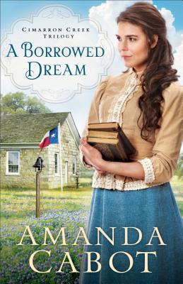 Image for A Borrowed Dream (Cimarron Creek Trilogy)