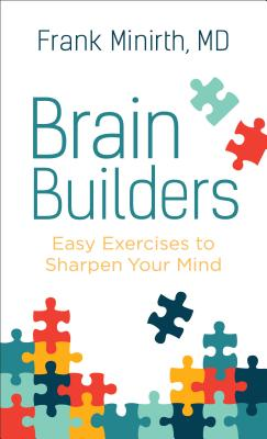 Image for Brain Builders: Easy Exercises to Sharpen Your Mind