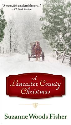 A Lancaster County Christmas, Suzanne Woods Fisher