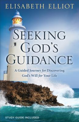 Image for Seeking God's Guidance: A Guided Journey for Discovering God's Will for Your Life