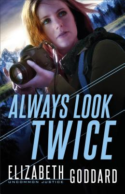 Image for Always Look Twice (Uncommon Justice)