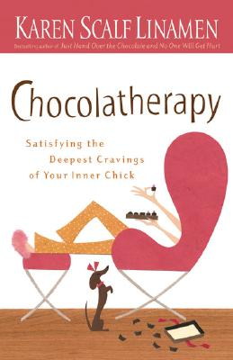 Image for Chocolatherapy: Satisfying the Deepest Cravings of Your Inner Chick