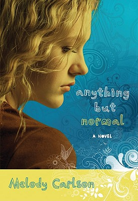 Image for Anything but Normal: A Novel