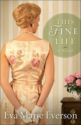 Image for This Fine Life: A Novel