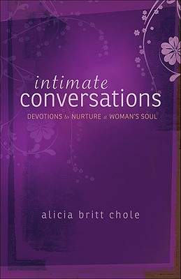 Image for Intimate Conversations: Devotions to Nurture a Woman's Soul