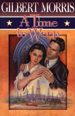 Image for A Time to Weep (Reissued as A Season of Dreams) (American Odyssey Series #4)
