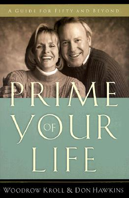 Image for Prime of Your Life: A Guide for Fifty and Beyond