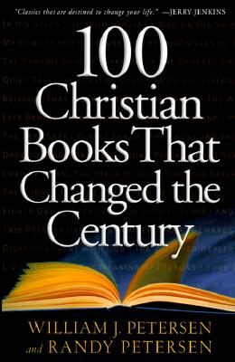 Image for 100 Christian Books That Changed the Century