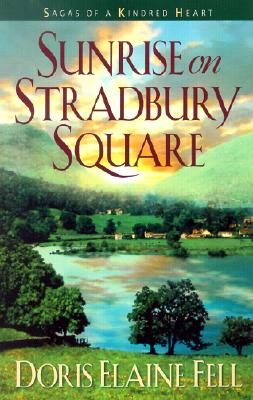 Image for Sunrise on Stradbury Square (Sagas of a Kindred Heart, Book 3)