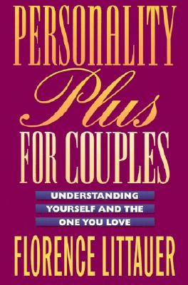Image for Personality Plus for Couples: Understanding Yourself and the One You Love