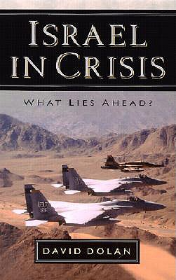 Image for Israel in Crisis: What Lies Ahead?