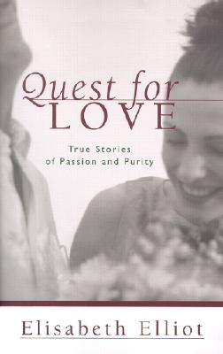 Image for Quest for Love: True Stories of Passion and Purity
