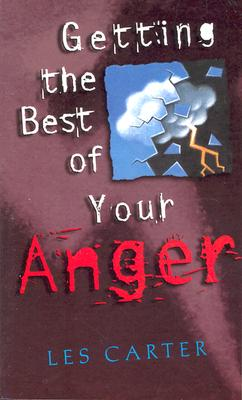 Image for Getting the Best of Your Anger