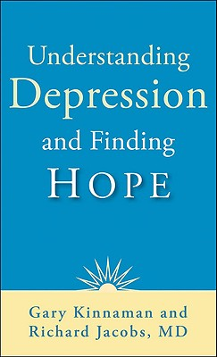 Image for Understanding Depression And Finding Hope