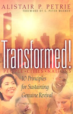 Image for Transformed!: 10 Principles for Sustaining Genuine Revival