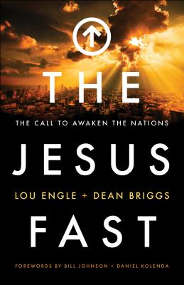 Image for The Jesus Fast: The Call to Awaken the Nations