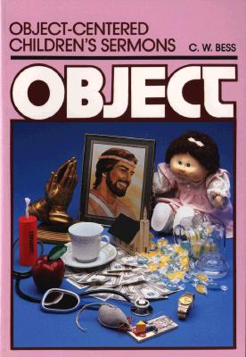Image for Object-Centered Children's Sermons (Object Lesson Series)