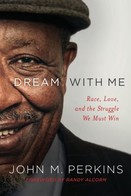 Image for Dream with Me: Race, Love, and the Struggle We Must Win