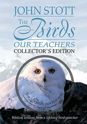 The Birds, Our Teachers: Essays in Orni-theology, Stott, John