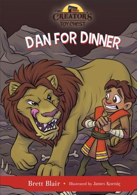 Image for Dan for Dinner: Daniel's Story (The Creator's Toy Chest)