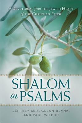 Image for Shalom in Psalms: A Devotional from the Jewish Heart of the Christian Faith