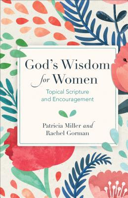 Image for God's Wisdom for Women: Topical Scripture and Encouragement