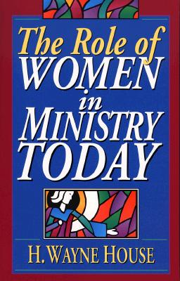 Image for The Role of Women in Ministry Today