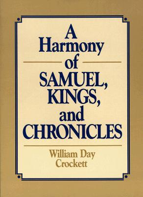 Image for A Harmony of Samuel, Kings and Chronicles