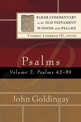 Image for BCOT Psalms, vol. 2: Psalms 42-89 (Baker Commentary on the Old Testament Wisdom and Psalms)
