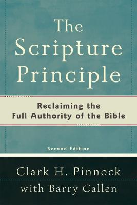 Image for Scripture Principle, The,: Reclaiming the Full Authority of the Bible