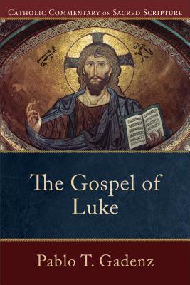 Image for Gospel of Luke (Catholic Commentary on Sacred Scripture)