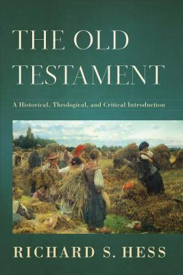 Image for The Old Testament: A Historical, Theological, and Critical Introduction