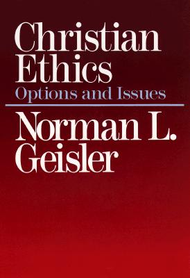 Image for Christian Ethics: Options and Issues
