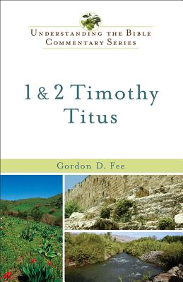 Image for 1 & 2 Timothy, Titus (Understanding the Bible Commentary Series)