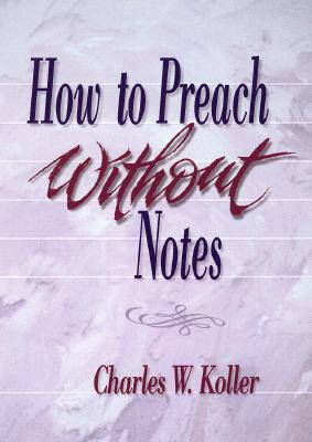 Image for How to Preach Without Notes