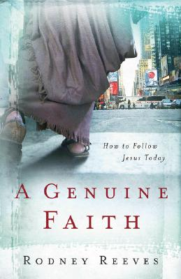 Image for A Genuine Faith: How to Follow Jesus Today