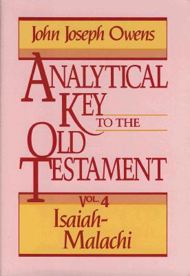 Image for Analytical Key to the Old Testament Volume 4: Isaiah-Malachi
