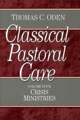 Image for Crisis Ministries (Classical Pastoral Care Series)