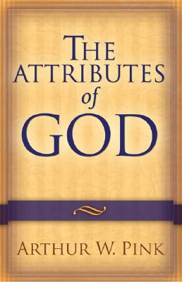 Image for Attributes of God, The