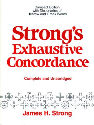 Image for Strong's Exhaustive Concordance: Complete and Unabridged