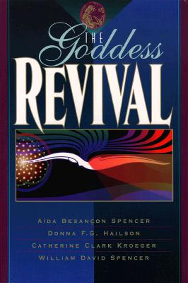 The Goddess Revival, AIDA BESANCON SPENCER