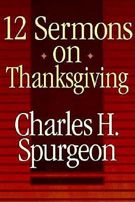 Image for 12 Sermons on Thanksgiving